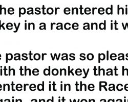 Here's a funny joke about a pastor and his donkey